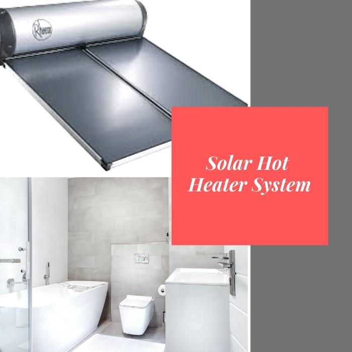 Solar Hot Heater System